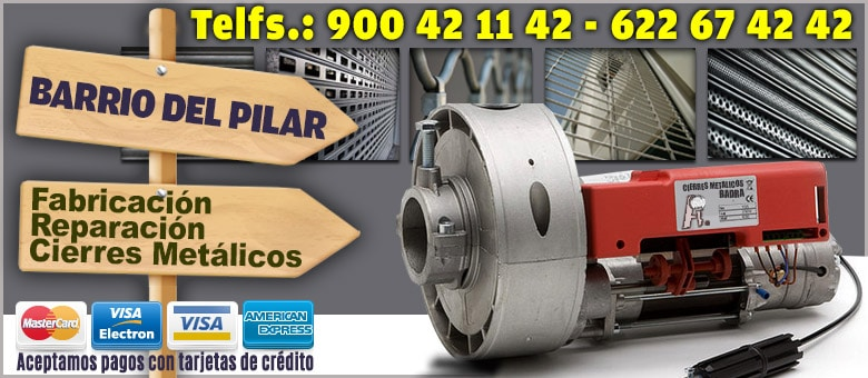 cierres metalicos enrollables Barrio del Pilar